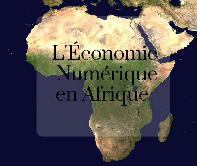 L'économie numérique en Afrique.